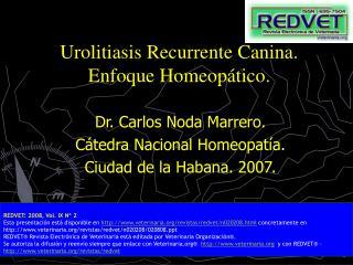 Urolitiasis Recurrente Canina. Enfoque Homeop tico.