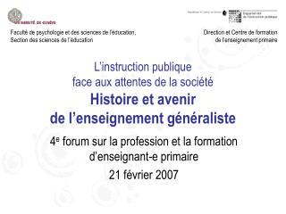 L instruction publique face aux attentes de la soci t  Histoire et avenir de l enseignement g n raliste