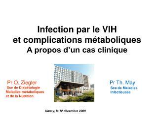 Infection par le VIH  et complications m taboliques A propos d un cas clinique