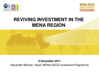 REVIVING INVESTMENT IN THE  MENA REGION