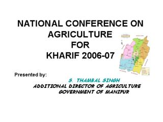 Review of Crop Production For 2006-07 and Target For Kharif 2007 AArea in 000ha, PProduction in 000Mt