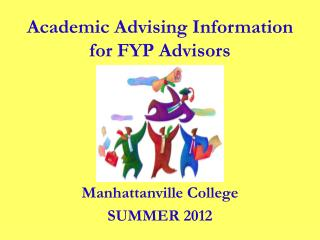 Manhattanville College SUMMER 2012