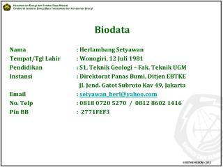 Biodata  Nama   : Herlambang Setyawan Tempat
