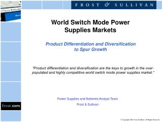World Switch Mode Power Supplies Markets   Product Differentiation and Diversification to Spur Growth