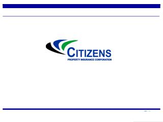 Creation of Citizens Property Insurance Corporation