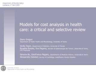 Models for cost analysis in health care: a critical and selective review