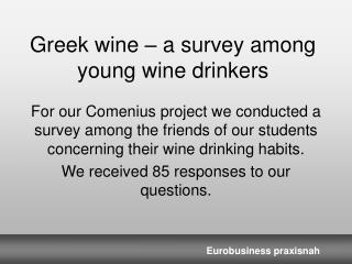 Greek wine   a survey among young wine drinkers