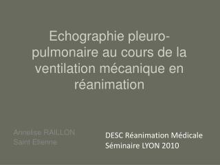 Echographie pleuro-pulmonaire au cours de la ventilation m canique en r animation