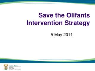 Save the Olifants Intervention Strategy
