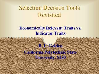 Selection Decision Tools Revisited