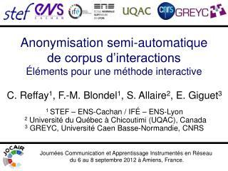 Anonymisation semi-automatique  de corpus d interactions  l ments pour une m thode interactive
