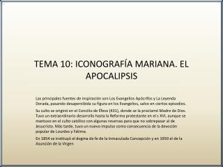 TEMA 10: ICONOGRAF A MARIANA. EL APOCALIPSIS