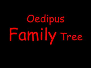 Oedipus Family Tree