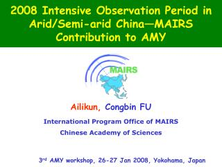 2008 Intensive Observation Period in Arid