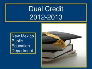 Dual Credit 2012-2013