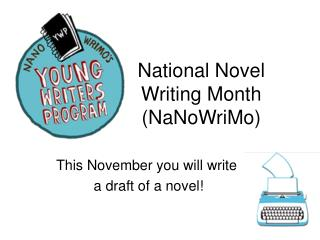 National Novel Writing Month NaNoWriMo