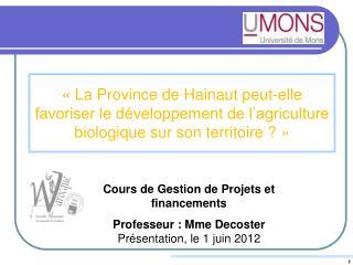 La Province de Hainaut peut-elle favoriser le d veloppement de l agriculture biologique sur son territoire