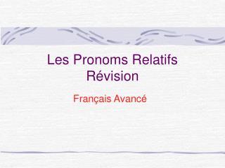 Les Pronoms Relatifs R vision