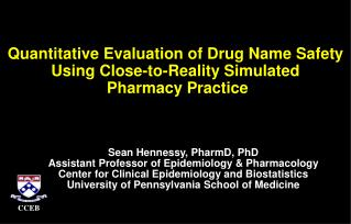 Quantitative Evaluation of Drug Name Safety Using Close-to-Reality Simulated  Pharmacy Practice
