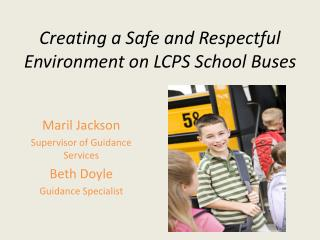 Creating a Safe and Respectful Environment on LCPS School Buses