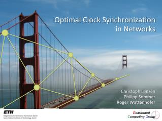 Optimal Clock Synchronization  in Networks