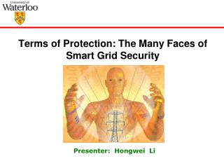 Terms of Protection: The Many Faces of Smart Grid Security