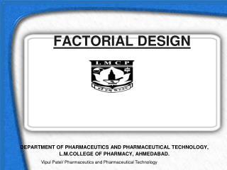 FACTORIAL DESIGN
