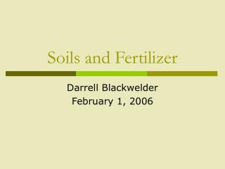 Soils and Fertilizer