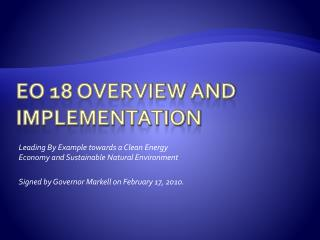 EO 18 Overview and Implementation
