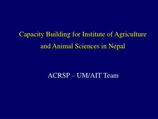 Capacity Building for Institute of Agriculture and Animal Sciences in Nepal