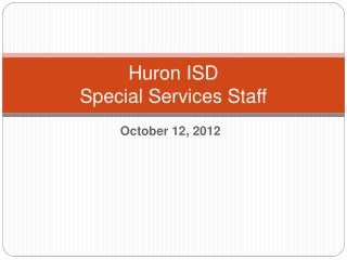 Huron ISD  Special Services Staff