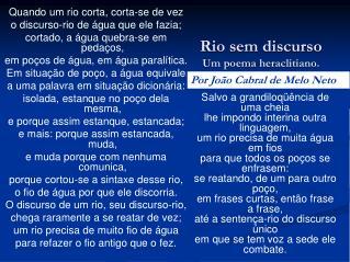 Rio sem discurso  Um poema heraclitiano.