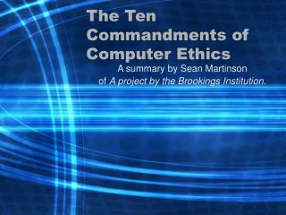 The Ten Commandments of Computer Ethics