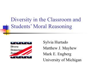 Diversity in the Classroom and Students  Moral Reasoning