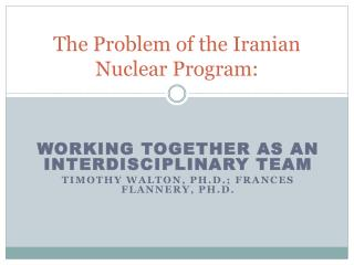 The Problem of the Iranian Nuclear Program: