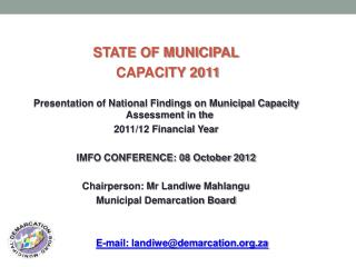 STATE OF MUNICIPAL  CAPACITY 2011  Presentation of National Findings on Municipal Capacity Assessment in the  2011