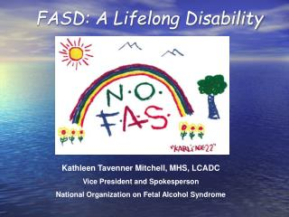 FASD: A Lifelong Disability