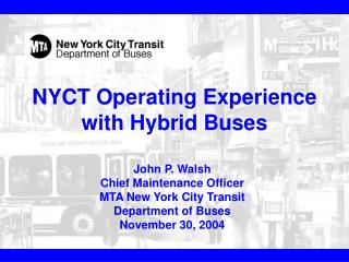 NYCT Operating Experience with Hybrid Buses