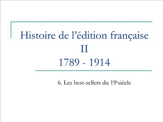 Histoire de l  dition fran aise II 1789 - 1914