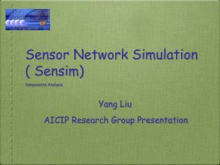 Sensor Network Simulation  Sensim   Components Analysis