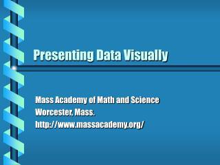 Presenting Data Visually