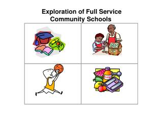 Exploration of Full Service Community Schools