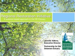 Regional Restoration Initiative:
