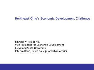 Northeast Ohio s Economic Development Challenge