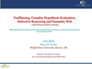 Trailblazing, Complex Hypothesis Evaluation, Abductive Reasoning and Semantic Web - exploring possible synergy  ARO WORK