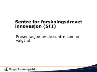Sentre for forskningsdrevet innovasjon SFI