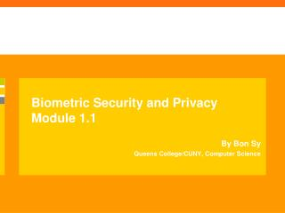 Biometric Security and Privacy Module 1.1