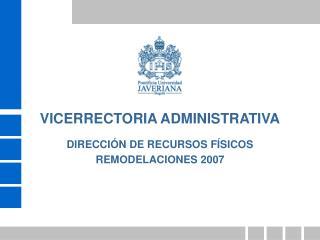 DIRECCI N DE RECURSOS F SICOS  REMODELACIONES 2007