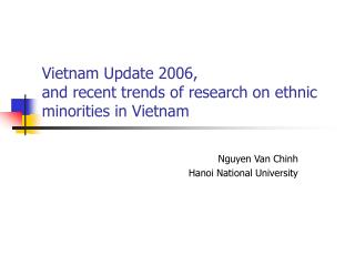 Vietnam Update 2006,  and recent trends of research on ethnic minorities in Vietnam