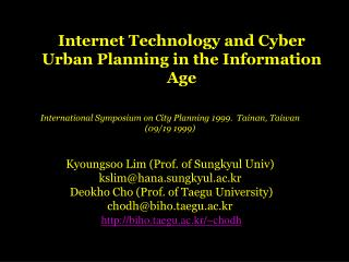 Internet Technology and Cyber Urban Planning in the Information Age